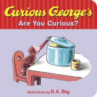 Curious George's Are You Curious?