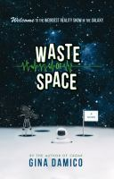 Waste of Space