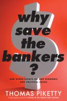 Why Save the Bankers?