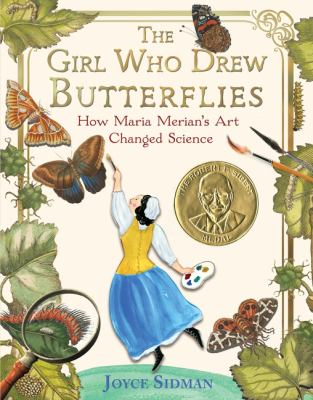 The Girl Who Drew Butterflies: How Maria Merian's Art Changed Science(book-cover)