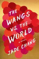 The Wangs Vs. the World