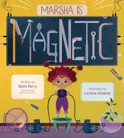 Marsha Is Magnetic