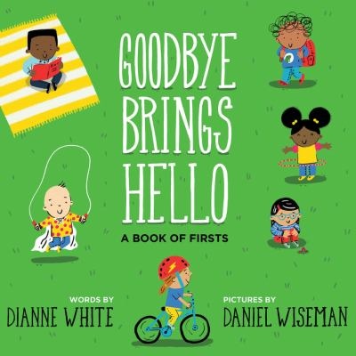 Cover image for Goodbye Brings Hello