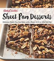 Sheet Pan Desserts : delicious treats you can make with a sheet, 13 x 9 or jelly roll pan.