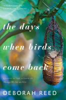 The Days When Birds Come Back
