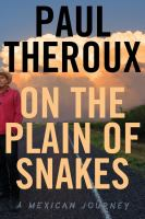 Media Cover for On the Plain of Snakes: A Mexican Journey