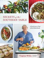 Secrets of the Southern Table A Food Lover's Tour of the Global South