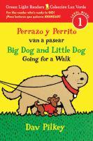 Perrazo y Perrito van a pasear