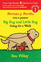 PERRAZO Y PERRITO VAN A PASEAR / BIG DOG AND LITTLE DOG GOING FOR A WALK