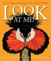 Look At Me!: How To Attract Attention In The Animal World *