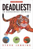 Deadliest!: 20 Dangerous Animals