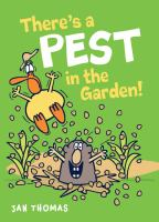 Cover of There's a Pest in the Gard