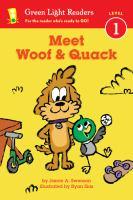 Meet Woof and Quack