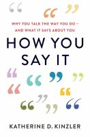 How You Say It by Katherine D. Kinzler