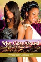 What Goes Around : A Hotlanta Novel