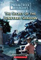The Secret of the Junkyard Shadow