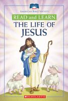 Read And Learn The Life Of Jesus