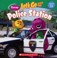 Let's Go Visit the Police Station