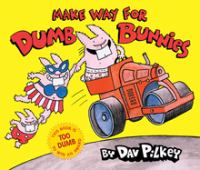 Make Way for the Dumb Bunnies