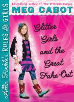 Glitter Girls And The Great Fake Out
