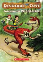 Catching The Velociraptor
