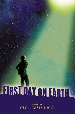 First day on Earth : [a novel]