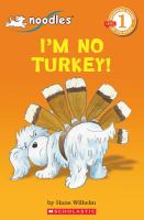 I'm No Turkey!
