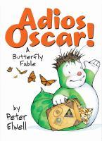 Adios, Oscar!