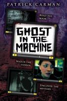 Patrick Carman's Ghost in the Machine