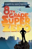 8th Grade Superzero