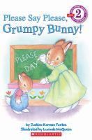 Please Say Please, Grumpy Bunny!