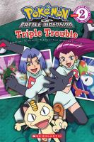 Triple Trouble