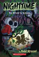 Nighttime : To Afraid To Scream