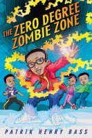 The Zero Degree Zombie Zone