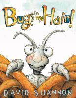 Bugs in My Hair