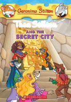 Thea Stilton and the Secret City