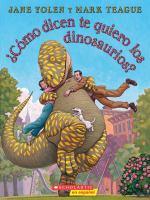 ¿Cómo dicen te quiero los dinosaurios?