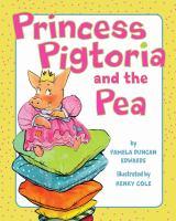 Princess Pigtoria and the Pea