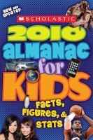 Scholastic 2010 Almanac for Kids
