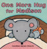 One More Hug for Madison