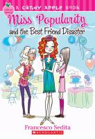 Miss Popularity and the Best Friend Disaster