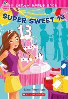 Super Sweet 13