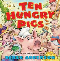 Ten Hungry Pigs