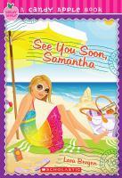 See You Soon, Samantha