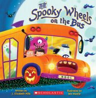 The Spooky Wheels on the Bus