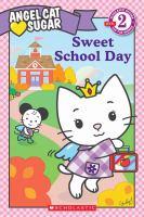 Sweet School Day