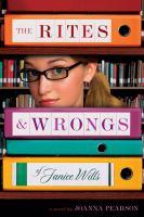 The Rites & Wrongs of Janice Wills