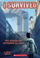 I Survived the Attacks of September 11, 2001