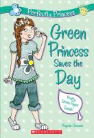 Green Princess Saves the Day