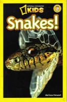 Snakes! [National Geographic Kids, Level 2]